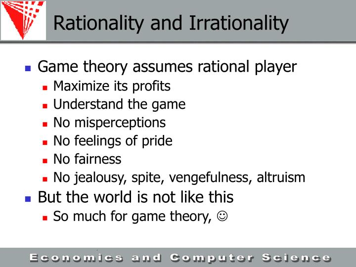 Rationality and Irrationality