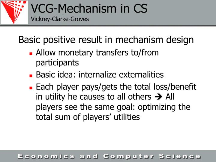 VCG-Mechanism in CS