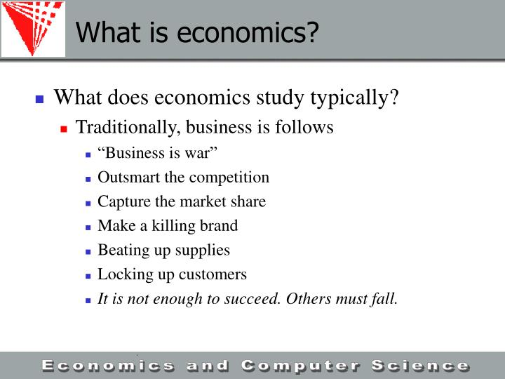 What is economics?