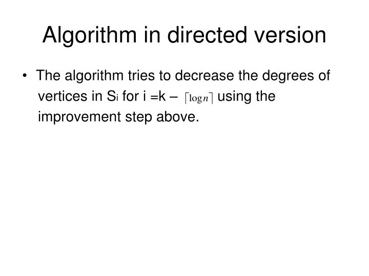 Algorithm in directed version