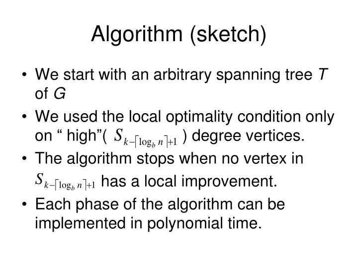 Algorithm (sketch)