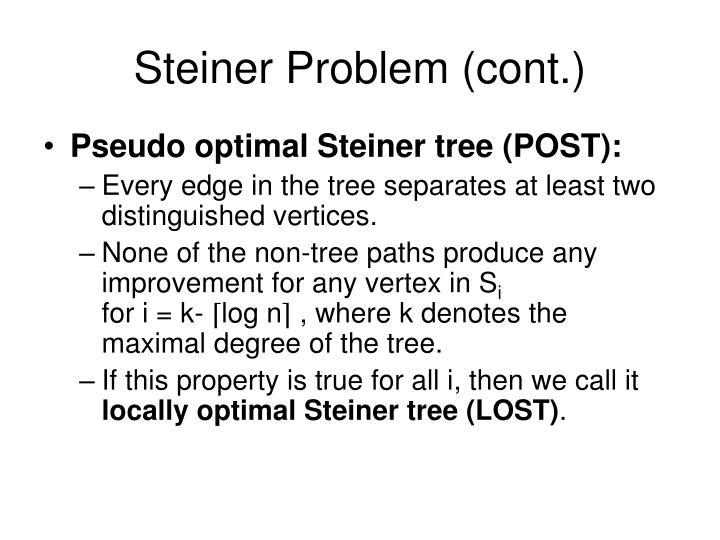 Steiner Problem (cont.)