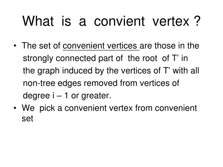 What  is  a  convient  vertex ?