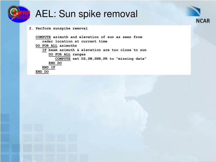 AEL: Sun spike removal