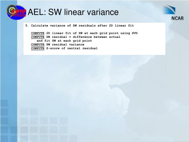 AEL: SW linear variance