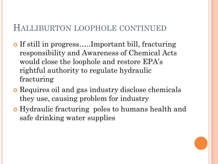 Halliburton loophole continued