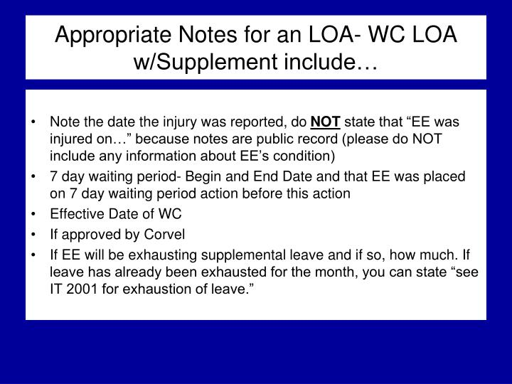 Appropriate Notes for an LOA- WC LOA w/Supplement include…