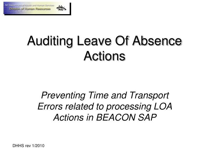 Auditing leave of absence actions