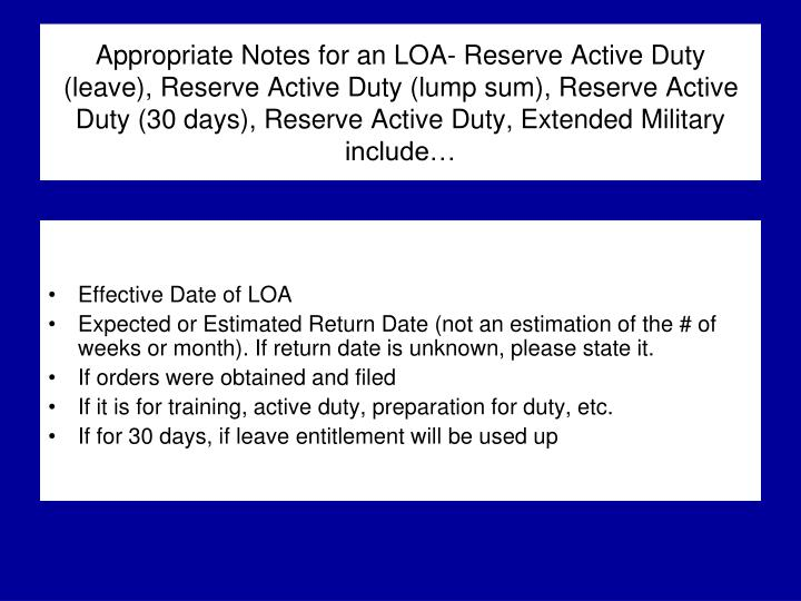 Appropriate Notes for an LOA- Reserve Active Duty (leave), Reserve Active Duty (lump sum), Reserve Active Duty (30 days), Reserve Active Duty, Extended Military include…