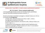 iii og lnopolskie forum sp dzielczo ci socjalnej18
