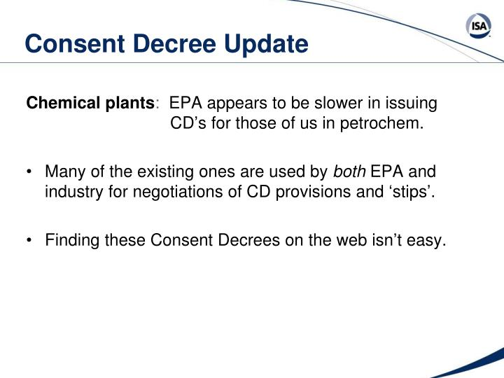 Consent Decree Update