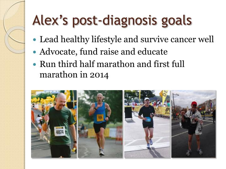 Alex's post-diagnosis goals