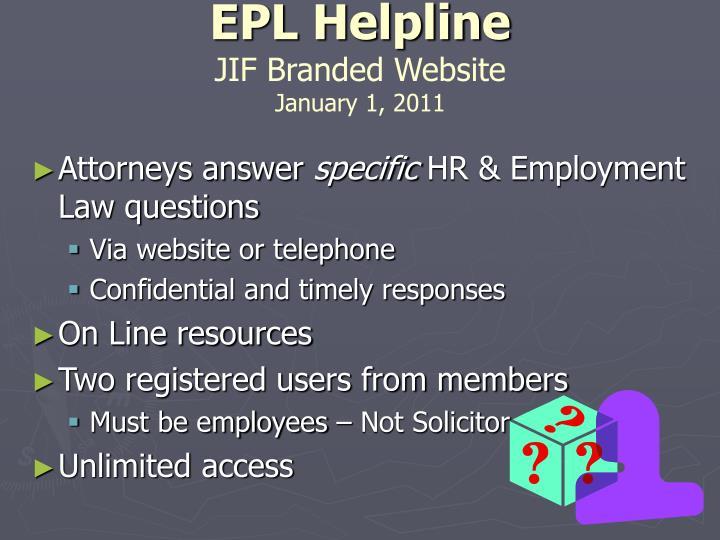 EPL Helpline