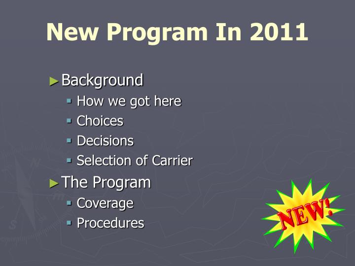 New program in 2011