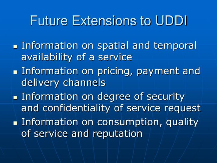 Future Extensions to UDDI