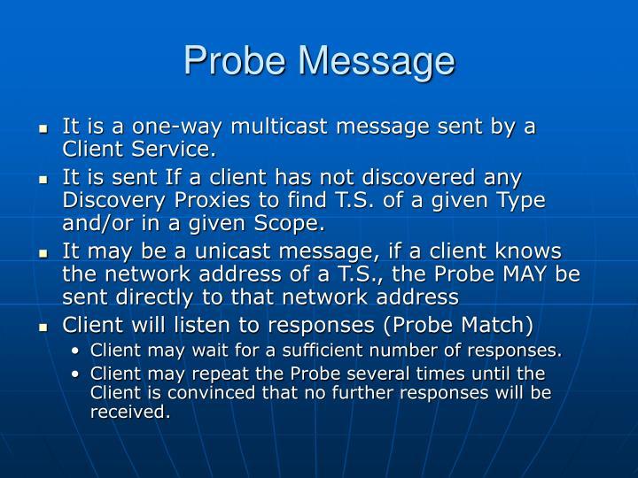 Probe Message