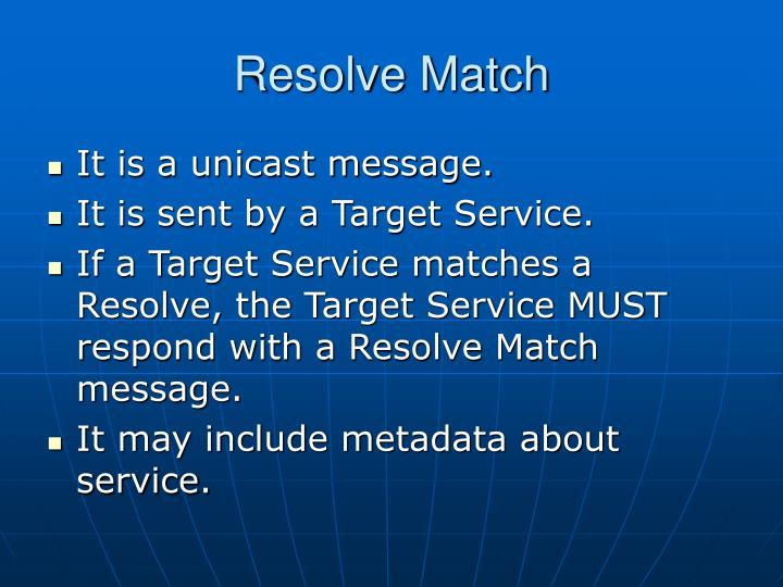 Resolve Match