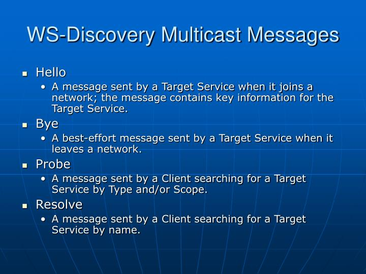 WS-Discovery Multicast Messages