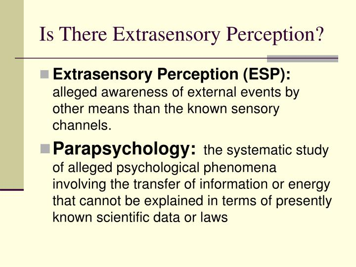 Is There Extrasensory Perception?