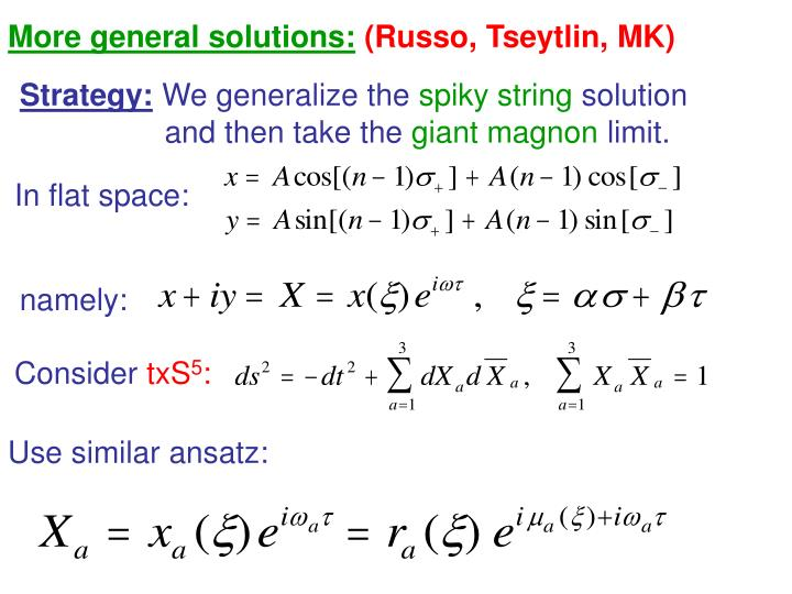 More general solutions:
