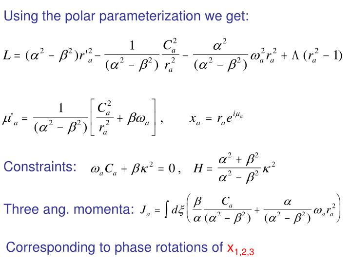 Using the polar parameterization we get: