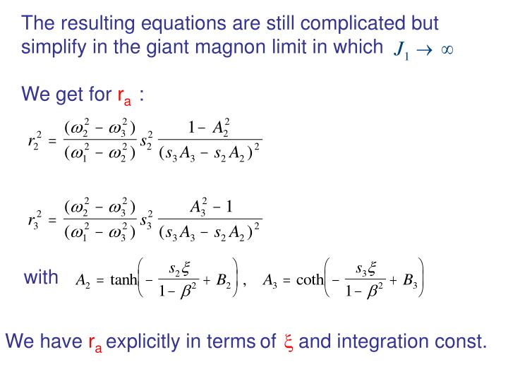 The resulting equations are still complicated but
