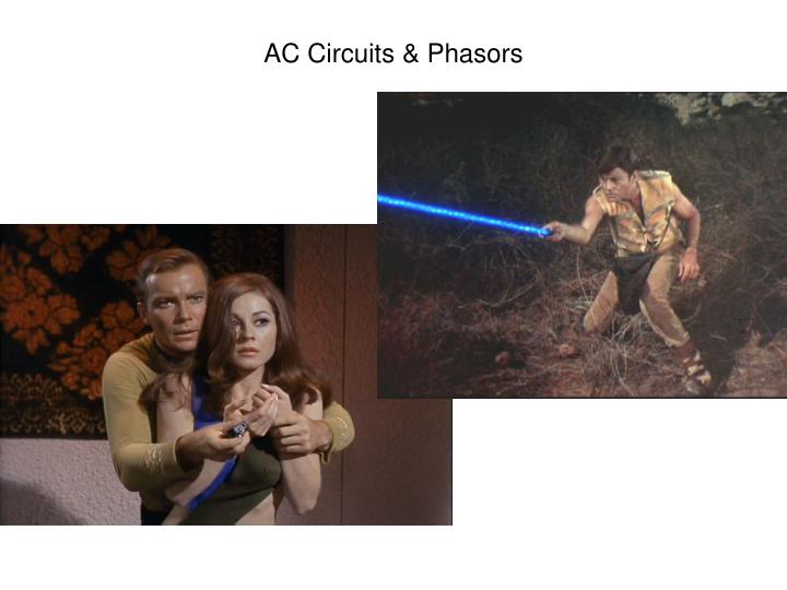 AC Circuits & Phasors