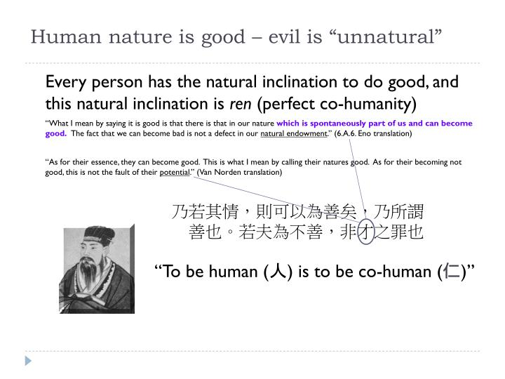 "Human nature is good – evil is ""unnatural"""