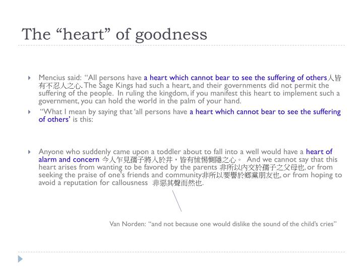 "The ""heart"" of goodness"