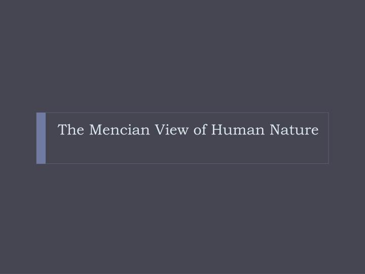 The Mencian View of Human Nature