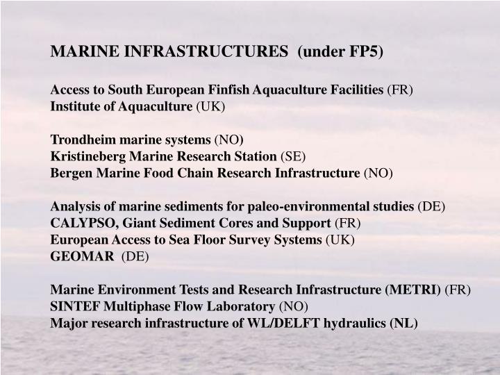 MARINE INFRASTRUCTURES  (under FP5)