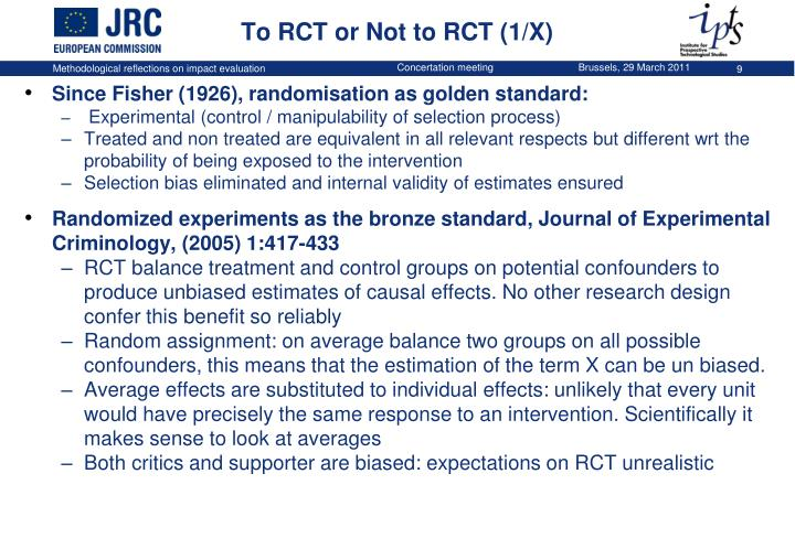 To RCT or Not to RCT (1/X)