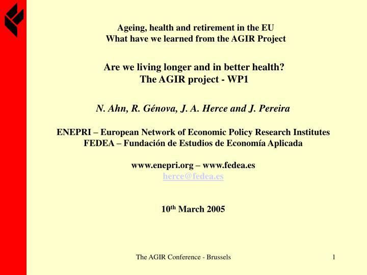 Ageing health and retirement in the eu what have we learned from the agir project