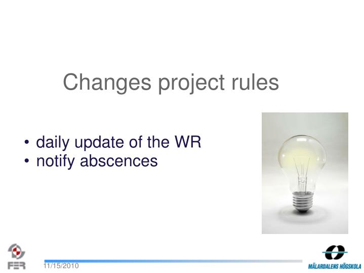 Changes project rules