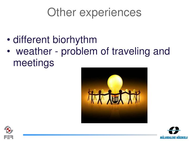 Other experiences