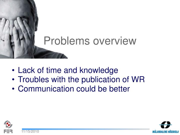Problems overview