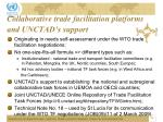 collaborative trade facilitation platforms and unctad s support
