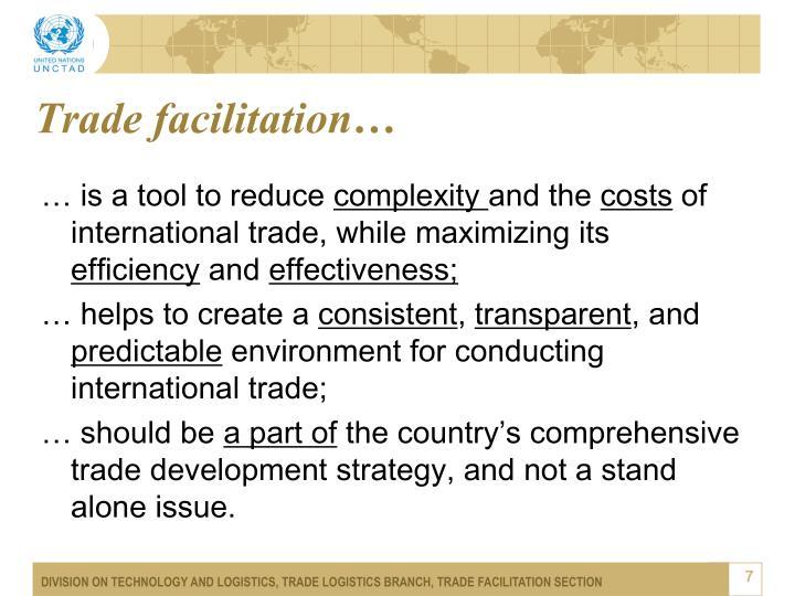 Trade facilitation…