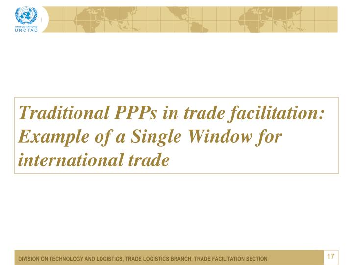 Traditional PPPs in trade facilitation: Example of a Single Window for international trade