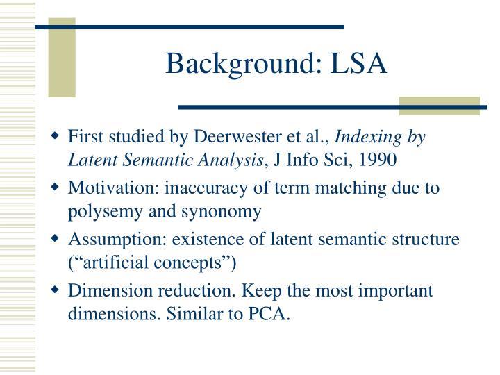 Background: LSA