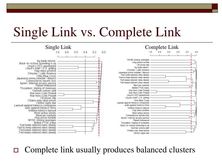 Single Link vs. Complete Link
