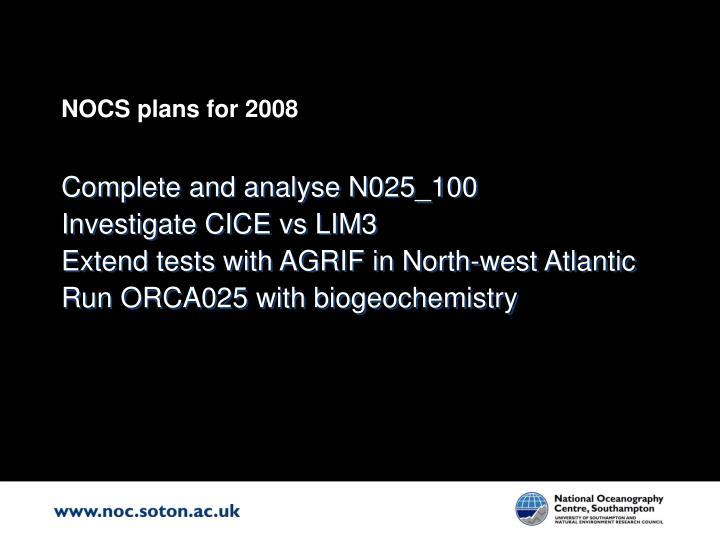 NOCS plans for 2008