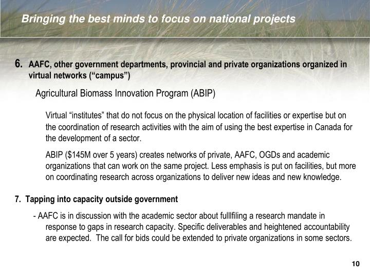 Bringing the best minds to focus on national projects