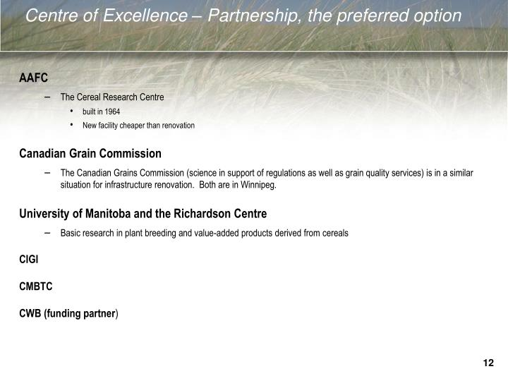 Centre of Excellence – Partnership, the preferred option