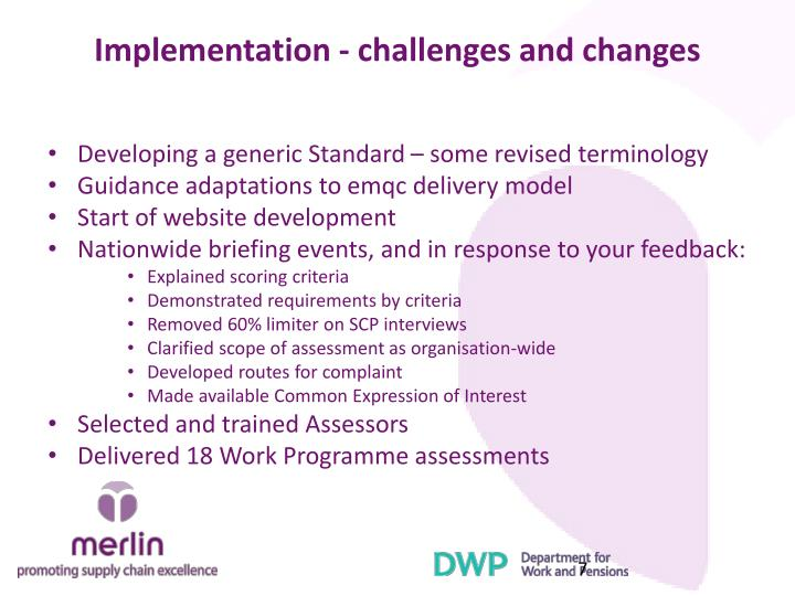 Implementation - challenges and changes