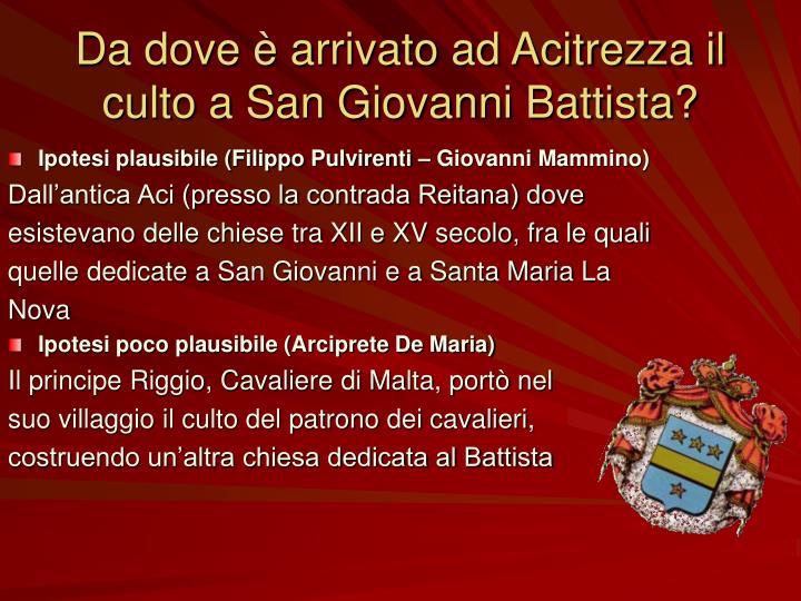 Da dove è arrivato ad Acitrezza il culto a San Giovanni Battista?