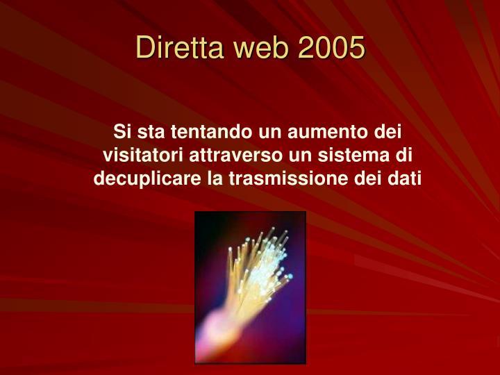 Diretta web 2005