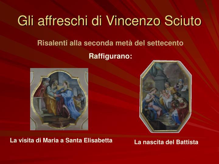 Gli affreschi di Vincenzo Sciuto