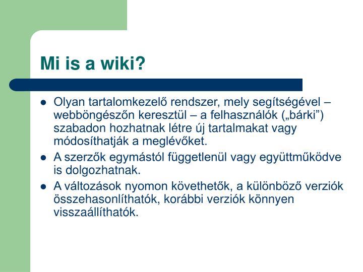 Mi is a wiki?
