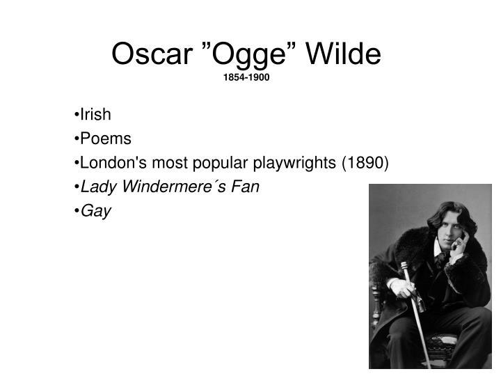 """Oscar """"Ogge"""" Wilde"""